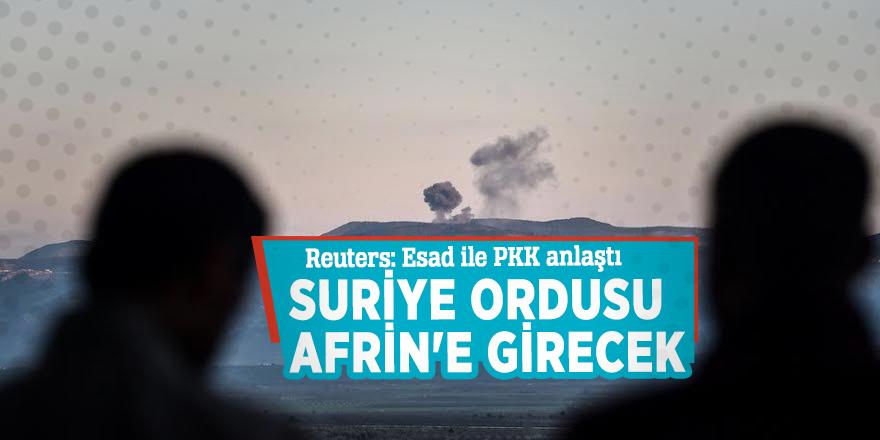 Reuters: Esad ile PKK anlaştı!Suriye ordusu Afrin'e girecek...