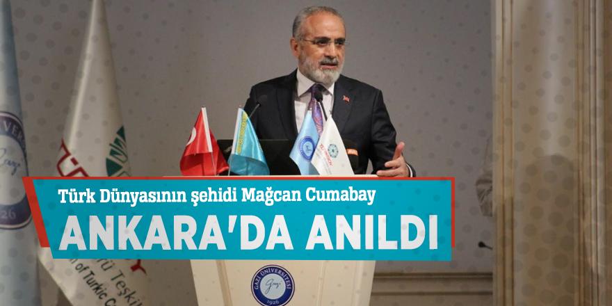 Türk Dünyasının şehidi Mağcan Cumabay Ankara'da anıldı