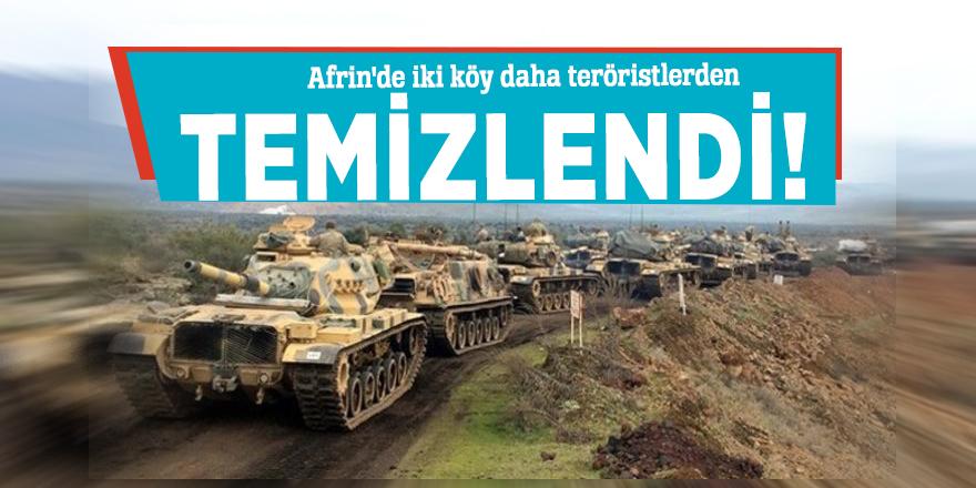 Afrin'de iki köy daha teröristlerden temizlendi!