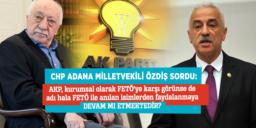 CHP Adana Milletvekili Özdiş'ten dikkat çeken soru!