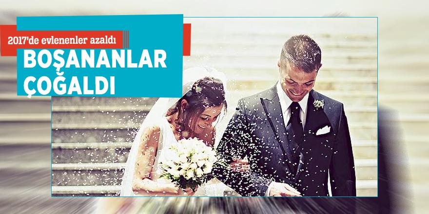 2017'de evlenenler azaldı, boşananlar çoğaldı