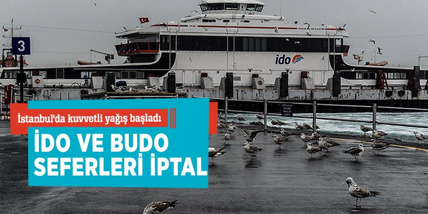 İstanbul'da kuvvetli yağış başladı, İDO ve BUDO seferleri iptal