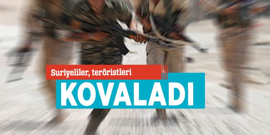 Suriyeliler, teröristleri kovaladı