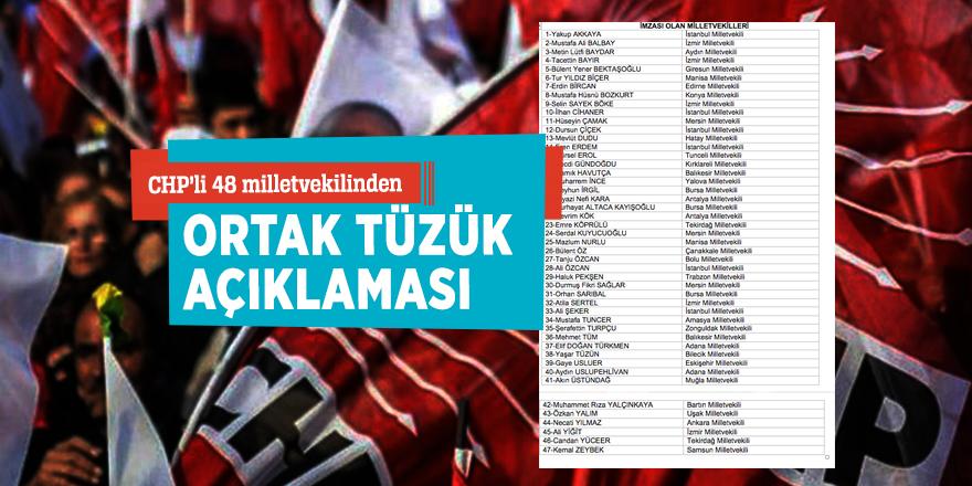 CHP'li 48 milletvekilinden ortak tüzük açıklaması