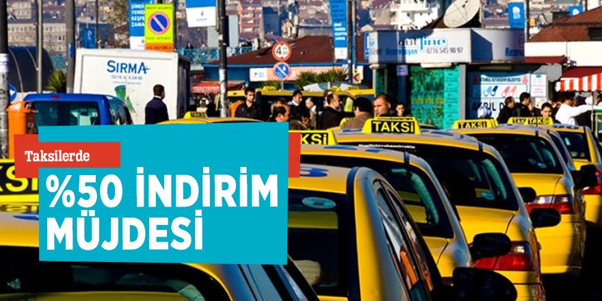 Taksilerde yüzde 50 indirimli yolculuk kampanyası