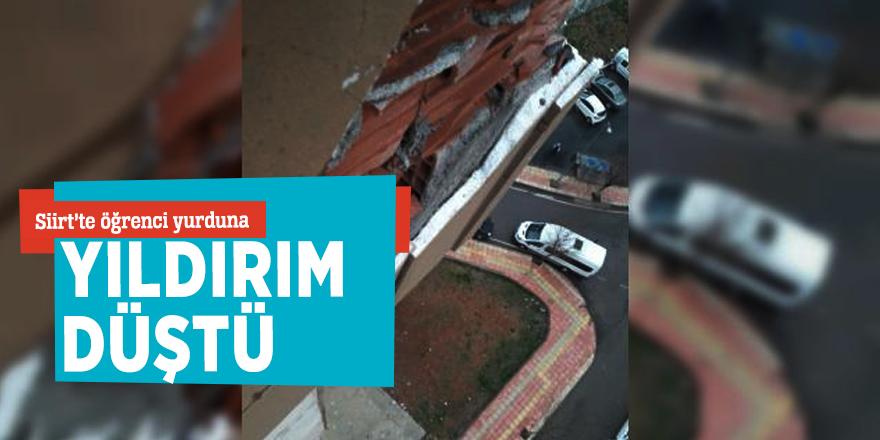 Siirt'te öğrenci yurduna yıldırım düştü