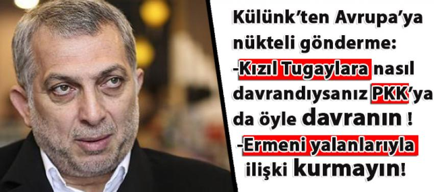 Metin Külünk'ten Avrupa'ya nükteli gönderme!