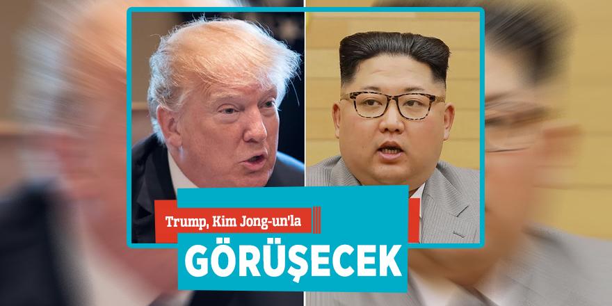 Trump, Kim Jong-un'la görüşecek