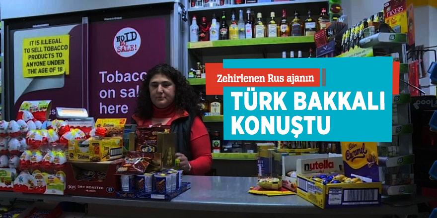 Zehirlenen Rus ajanın Türk bakkalı konuştu