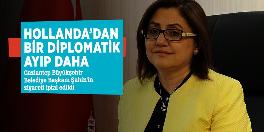 Gaziantep Büyükşehir Belediye Başkanı Şahin'in ziyareti iptal edildi