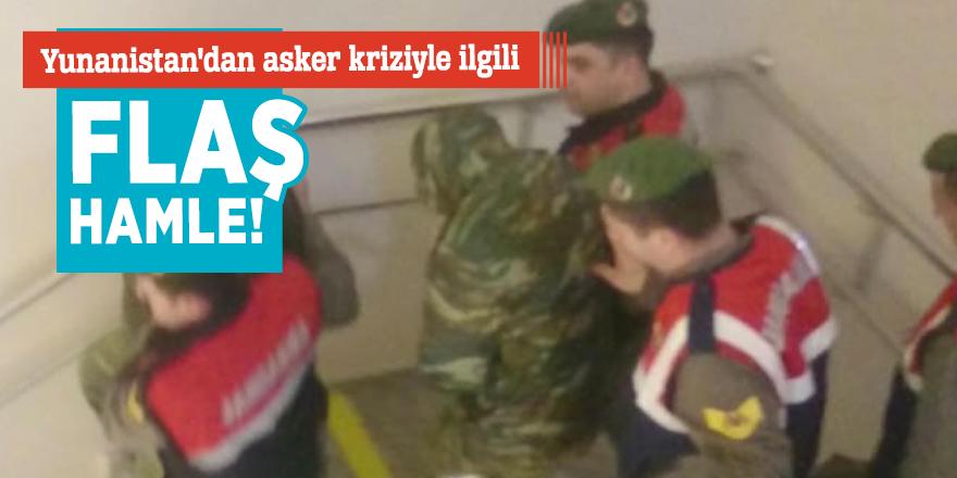 Yunanistan'dan asker kriziyle ilgili flaş hamle!