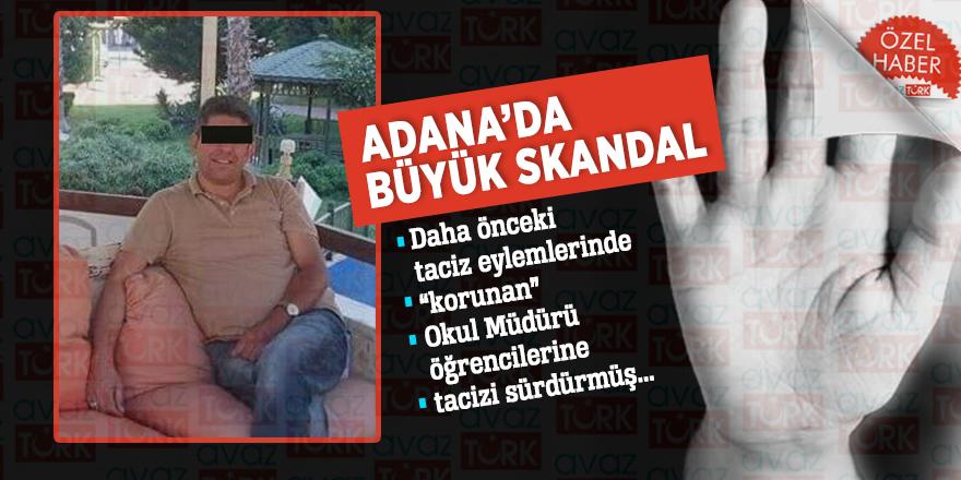 """Adana'da büyük skandal: Daha önceki taciz eylemlerinde """"korunan"""" Okul Müdürü öğrencilerine tacizi sürdürmüş"""