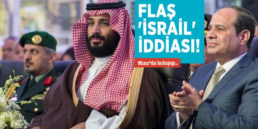 Flaş 'İsrail' iddiası! Mısır'da buluşup...