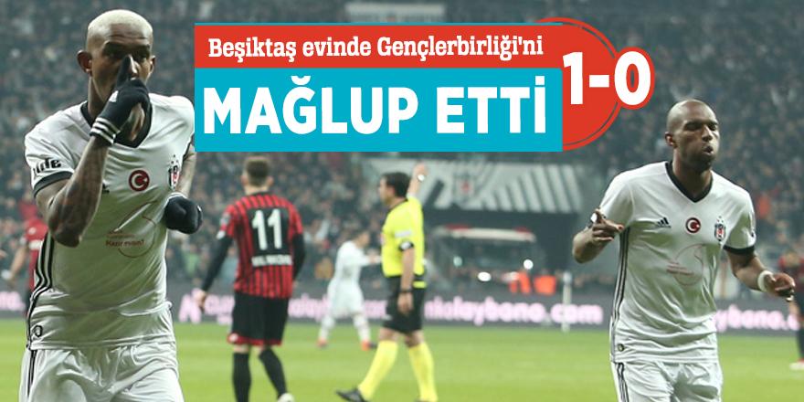 Beşiktaş evinde Gençlerbirliği'ni 1-0 mağlup etti