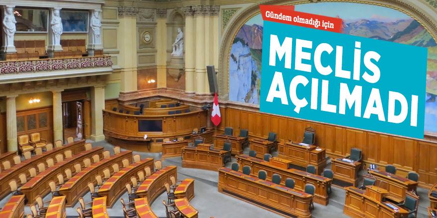 İsviçre'de Meclis, gündem olmadığı için  açılmadı