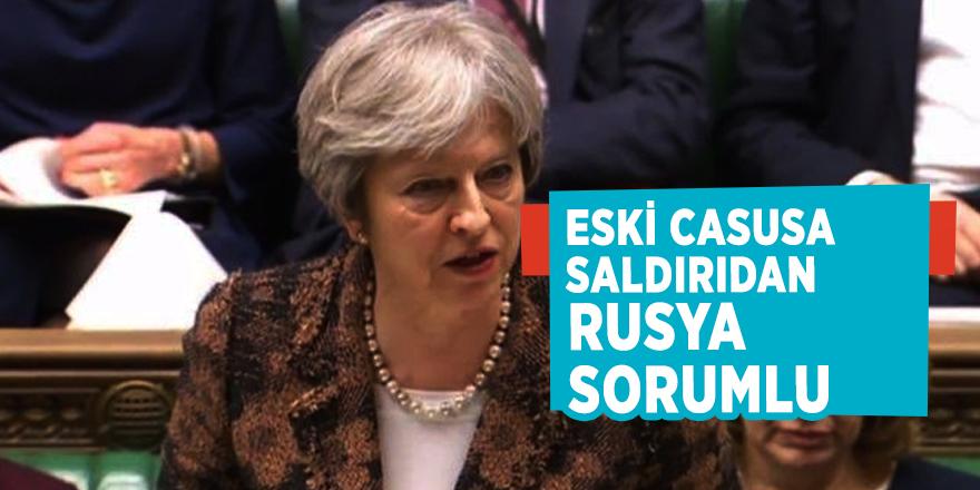 """İngiltere Başbakanı May: """"Eski casusa saldırıdan Rusya sorumlu"""""""