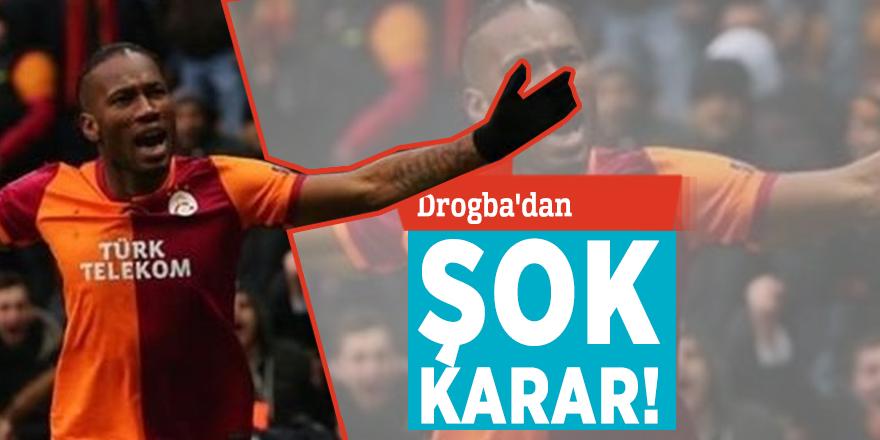 Drogba'dan şok karar!