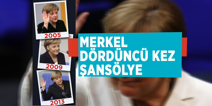 Merkel dördüncü kez şansölye