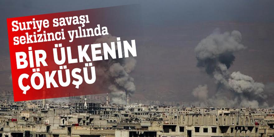 Suriye savaşı sekizinci yılında! Bir ülkenin çöküşü...