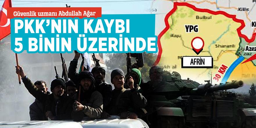 Güvenlik uzmanı Abdullah Ağar:PKK'nın kaybı 5 binin üzerinde