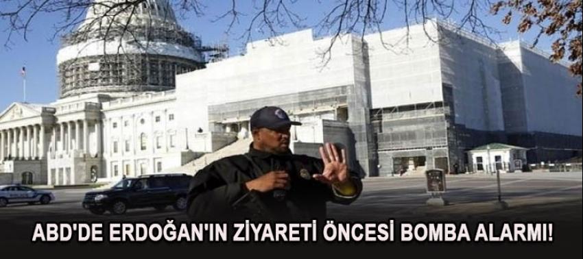 ABD'de Erdoğan'ın ziyareti öncesi bomba alarmı!