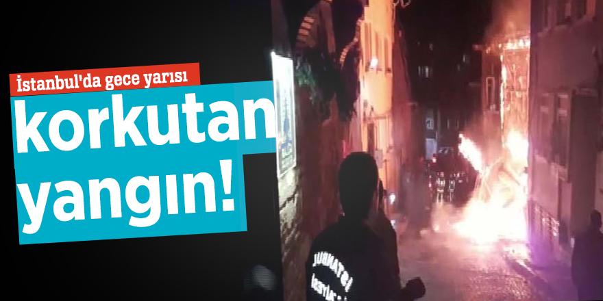 İstanbul'da gece yarısı korkutan yangın!