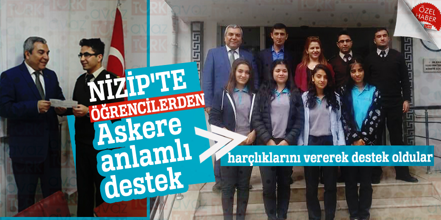 Nizip'te öğrencilerden askere anlamlı destek