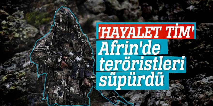 'Hayalet Tim' Afrin'de teröristleri süpürdü