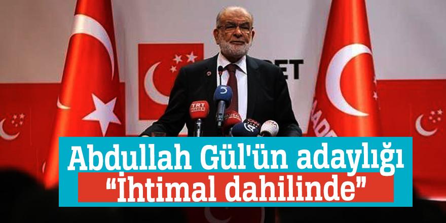 """Abdullah Gül'ün adaylığı""""İhtimal dahilinde"""""""