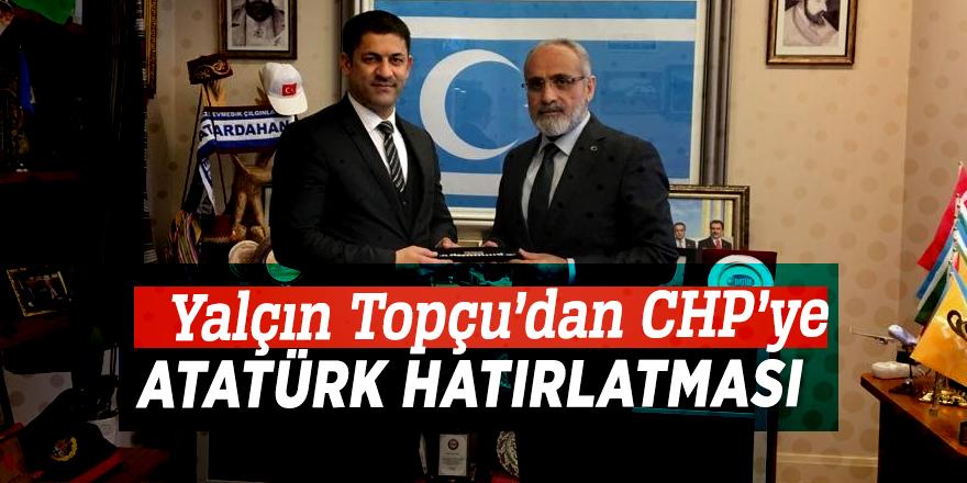 Yalçın Topçu'dan CHP'ye Atatürk hatırlatması
