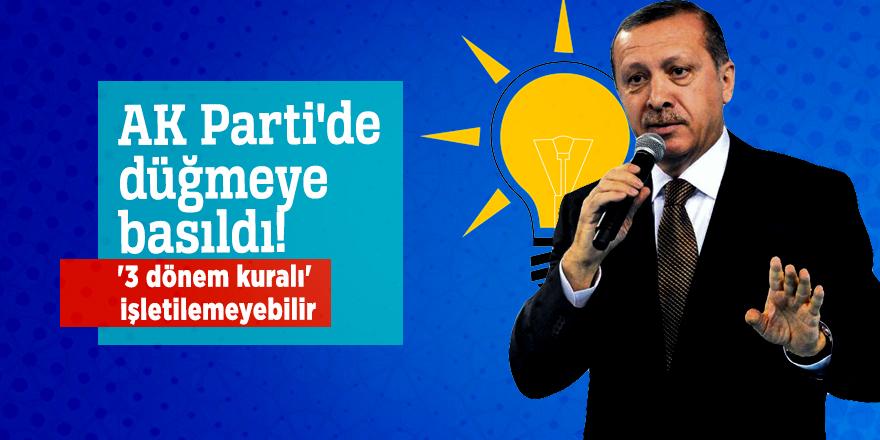AK Parti'de düğmeye basıldı!