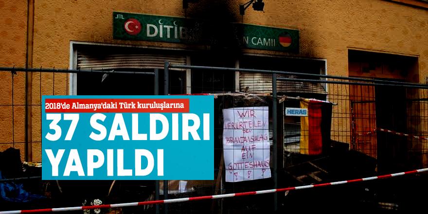 2018'de Almanya'daki Türk kuruluşlarına 37 saldırı yapıldı