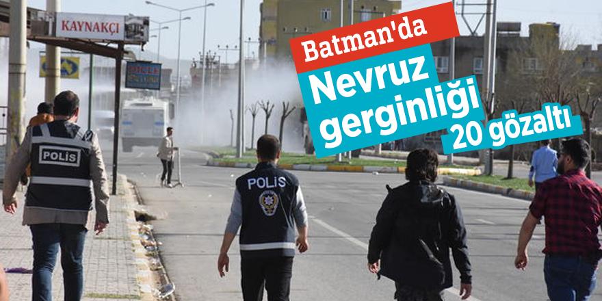 Batman'da Nevruz gerginliği 20 gözaltı