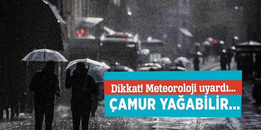 Dikkat! Meteoroloji uyardı... Çamur yağabilir...