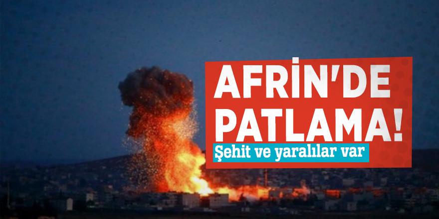 Afrin'de patlama! Şehit ve yaralılar var