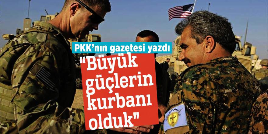 """PKK gazetesi: """"Büyük güçlerin kurbanı olduk"""""""