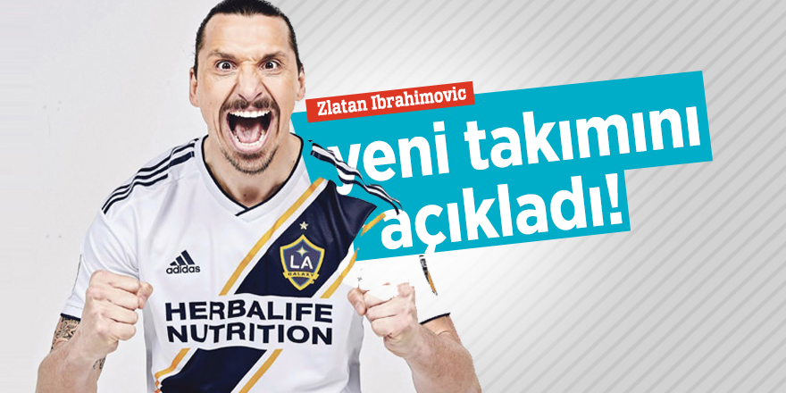 Zlatan yeni takımını açıkladı!