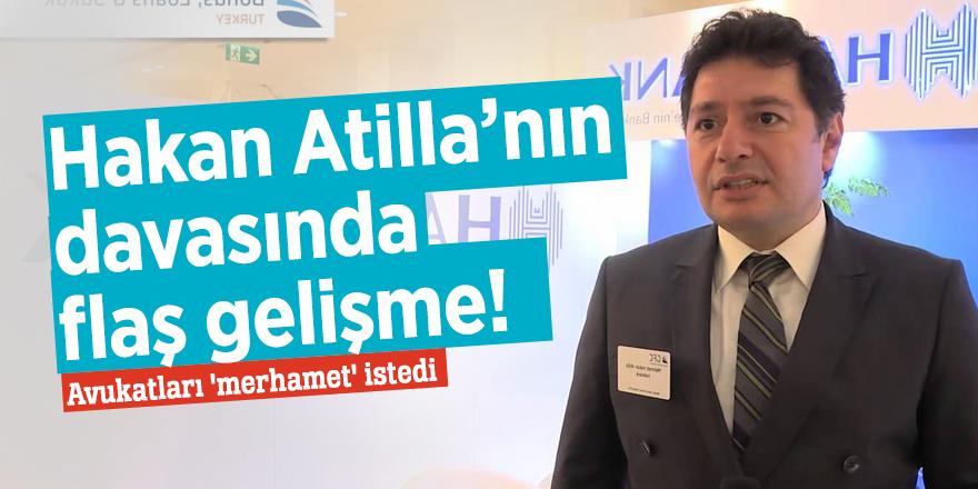 Hakan Atilla'nın avukatları, Yargıç Berman'dan 'merhamet' istedi