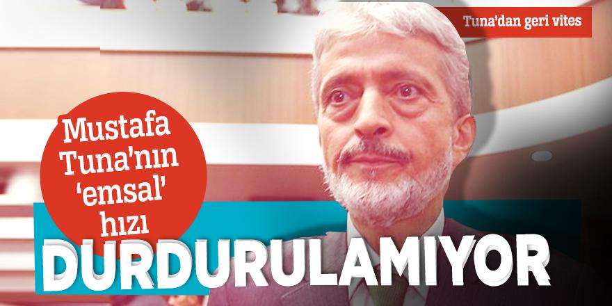 Mustafa Tuna'nın 'emsal' hızı durdurulamıyor
