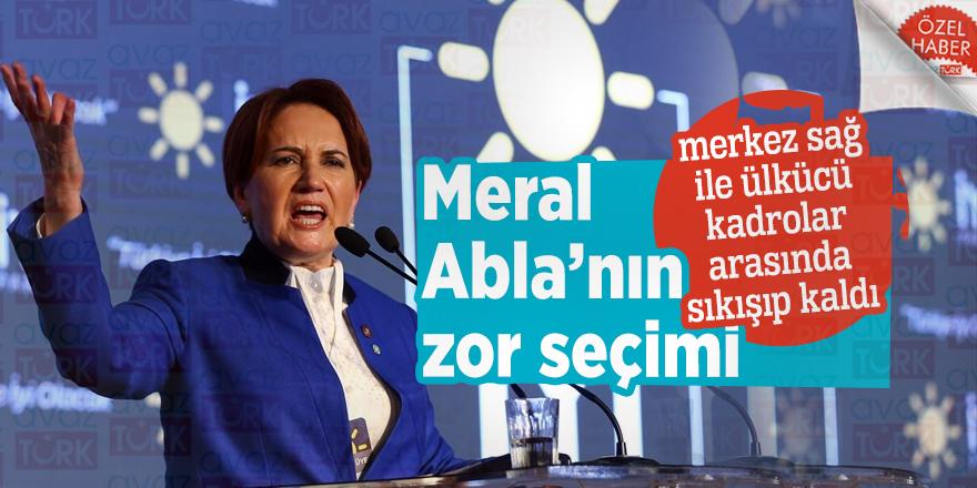 Meral Abla'nın zor seçimi