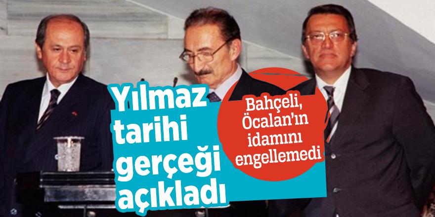 Yılmaz tarihi gerçeği açıkladı! Bahçeli, Öcalan'ın idamını engellemedi