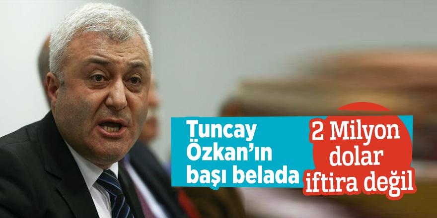 Tuncay Özkan'ın başı belada! 2 Milyon dolar iftira değil