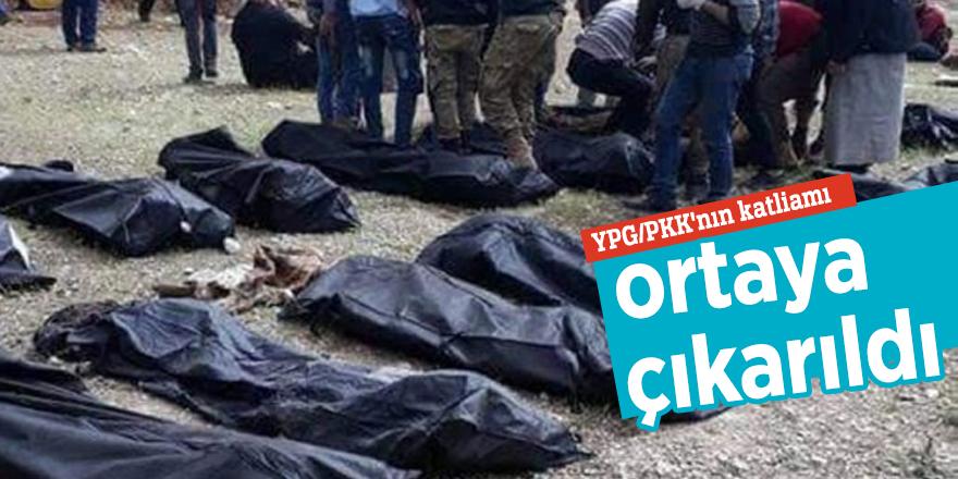 YPG/PKK'nın katliamı ortaya çıkarıldı