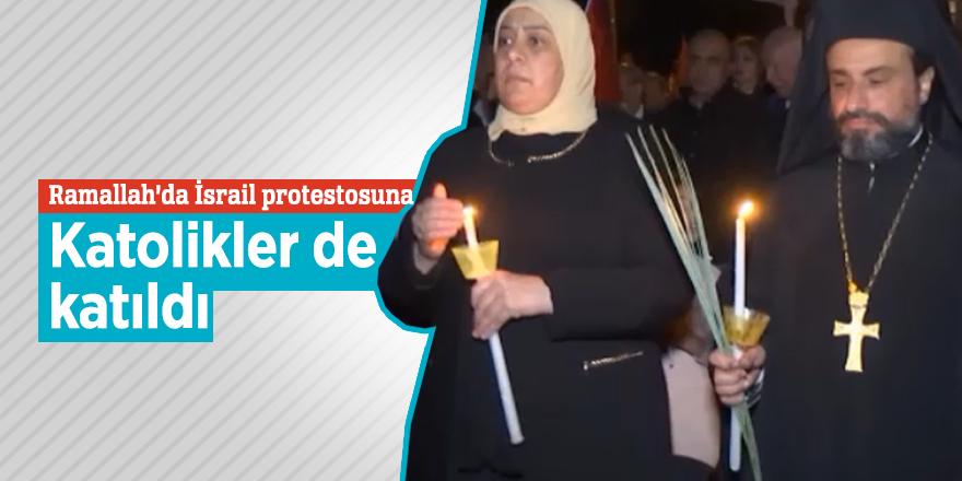 Ramallah'da İsrail protestosuna Katolikler de katıldı