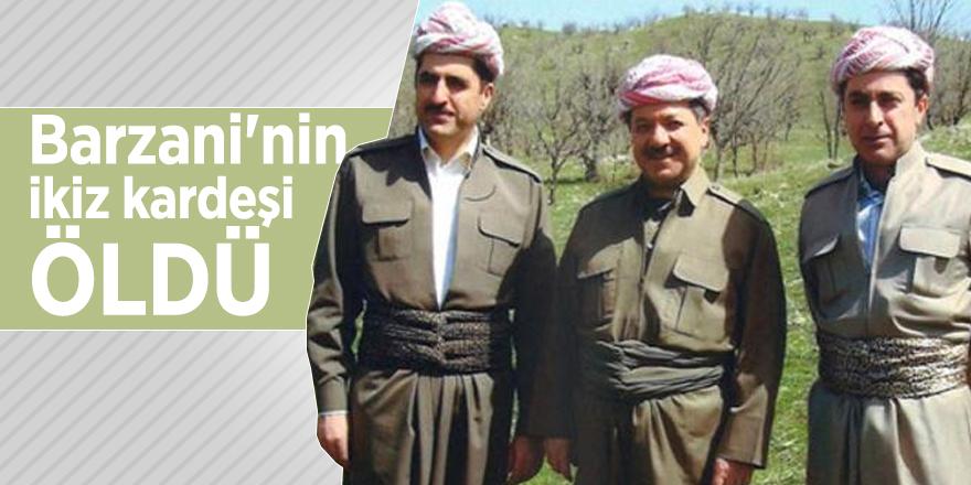 Barzani'nin ikiz kardeşi öldü