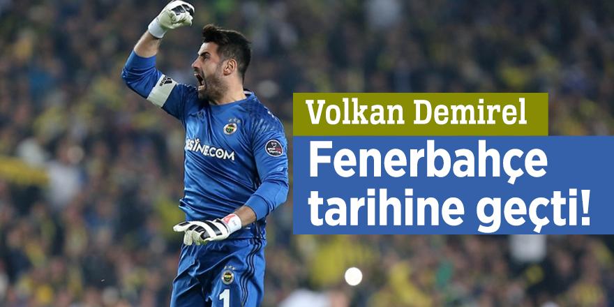 Volkan Demirel Fenerbahçe tarihine geçti!