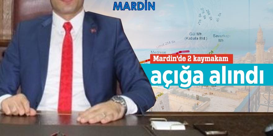 Mardin'de 2 kaymakam açığa alındı