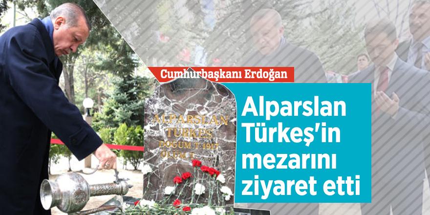 Cumhurbaşkanı Erdoğan Alparslan Türkeş'in mezarını ziyaret etti