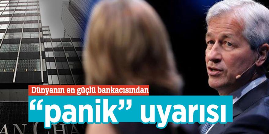 """Dünyanın en güçlü bankacısından """"panik"""" uyarısı"""