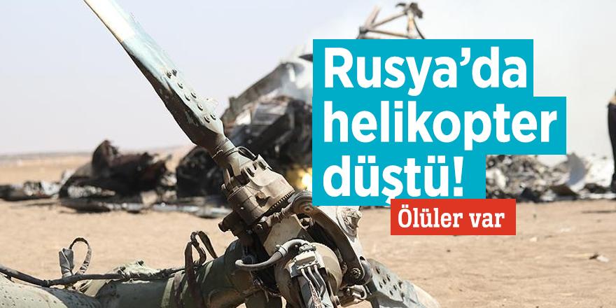 Rusya'da helikopter düştü! Ölüler var